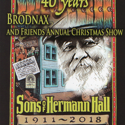 Final Show of the Season – Brodnax and Friends Annual Christmas Show